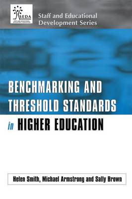 Benchmarking and Threshold Standards in Higher Education by Michael Armstrong