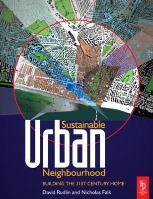 Sustainable Urban Neighbourhood by David Rudlin