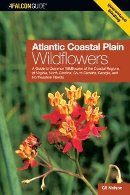 Atlantic Coastal Plain Wildflowers by Gil Nelson