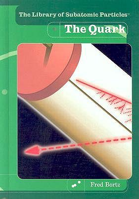 The Quark by Fred Bortz
