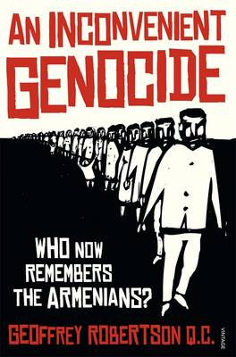 Inconvenient Genocide by Geoffrey Robertson
