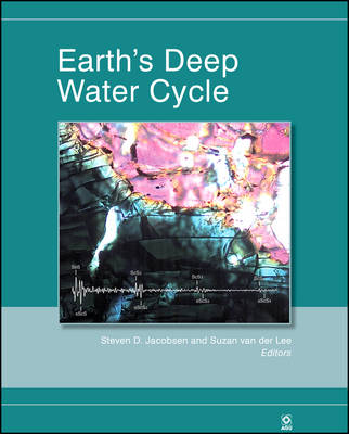 Earth's Deep Water Cycle book