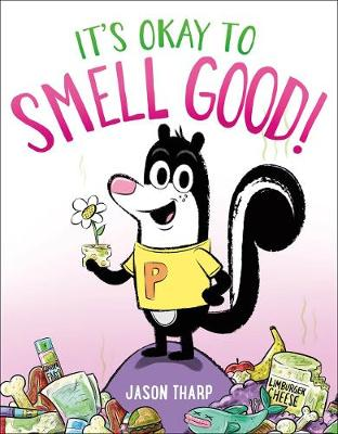 It's Okay to Smell Good! book