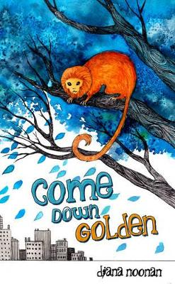 Nitty Gritty 0: Come Down, Golden by Diana Noonan