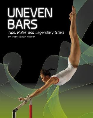 Uneven Bars by Tracy Nelson Maurer