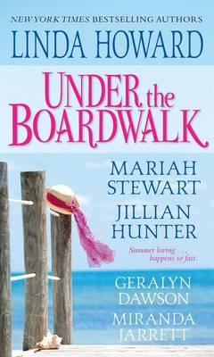 Under The Boardwalk by Linda Howard
