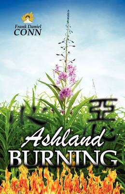Ashland Burning by Frank Daniel Conn
