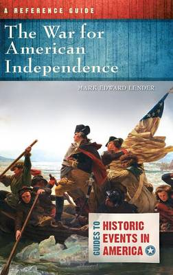 War for American Independence by Mark Edward Lender