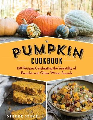 The Pumpkin Cookbook by Dee Dee Stovel