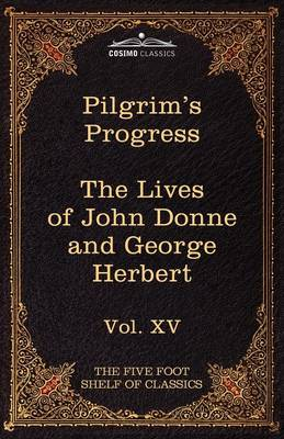 Pilgrim's Progress & the Lives of Donne and Herbert by Izaak Walton