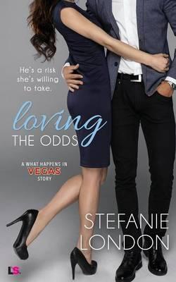 Loving the Odds by Stefanie London