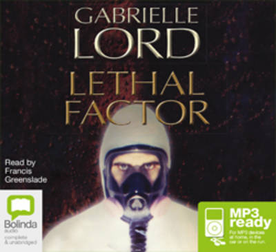 Lethal Factor by Gabrielle Lord