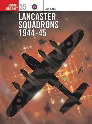 Lancaster Squadrons 1944-1945 book