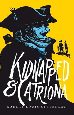 Kidnapped & Catriona by Robert Louis Stevenson