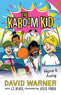 Home and Away: Kaboom Kid #6 by David