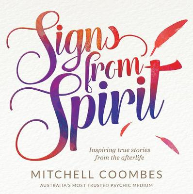 Signs From Spirit by Mitchell Coombes