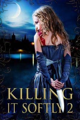 Killing It Softly 2 by Digital Fiction