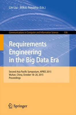 Requirements Engineering in the Big Data Era by Lin Liu