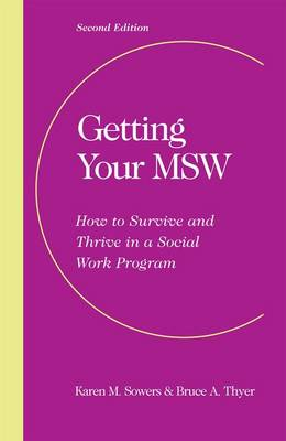 Getting Your MSW, Second Edition by Karen Sowers