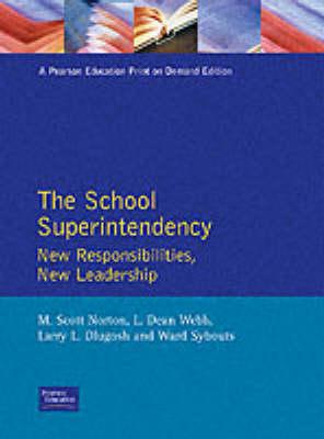 School Superintendency by L. Dean Webb