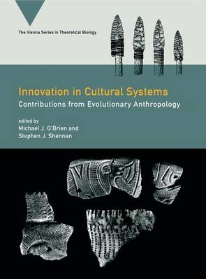 Innovation in Cultural Systems by Michael J. O'Brien
