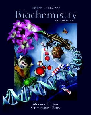 Principles of Biochemistry by Robert Horton