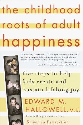 Childhood Roots Of Adult Happiness, book