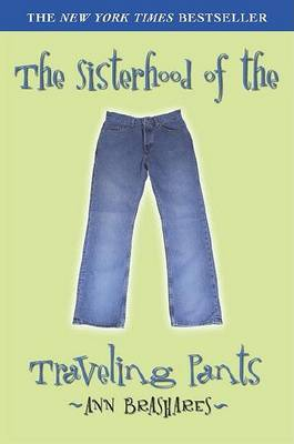 The Sisterhood/Traveling Pants 1 by Ann Brashares