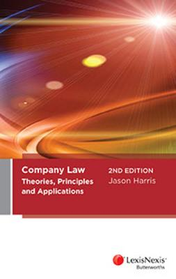 Company Law: Theories, Principles and Applications by J. Harris