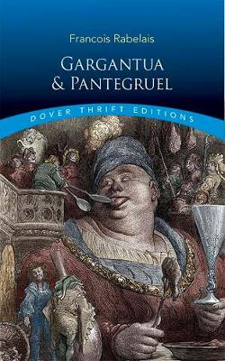 Gargantua and Pantagruel by Francois Rabelais