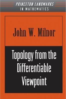 Topology from the Differentiable Viewpoint by John Willard Milnor