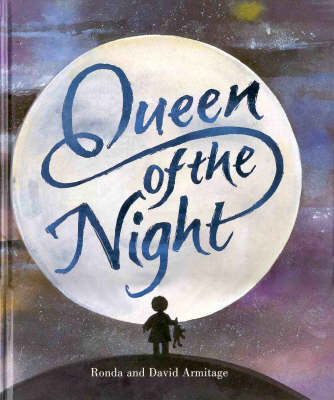 Queen of the Night by Ronda Armitage