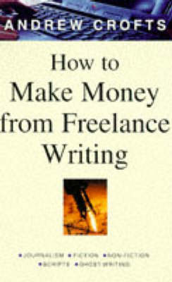 How to Make Money from Freelance Writing book