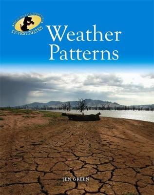 Geography Detective Investigates: Weather Patterns by Jen Green