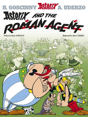 Asterix: Asterix and the Roman Agent by Rene Goscinny