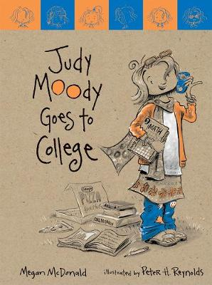 Jm Bk 8: Judy Moody Goes To College by Megan McDonald