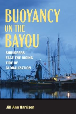 Buoyancy on the Bayou by Jill Ann. Harrison