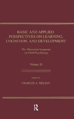 Basic and Applied Perspectives on Learning, Cognition, and Development book