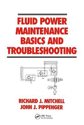 Fluid Power Maintenance Basics and Troubleshooting book