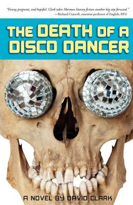 The Death of a Disco Dancer by David Clark