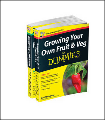 Self-sufficiency For Dummies Collection - Growing Your Own Fruit & Veg For Dummies/Keeping Chickens For Dummies UK Edition by Geoff Stebbings