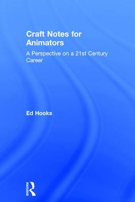 Craft Notes for Animators book