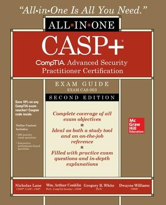 CASP+ CompTIA Advanced Security Practitioner Certification All-in-One Exam Guide, Second Edition (Exam CAS-003) by Nicholas Lane
