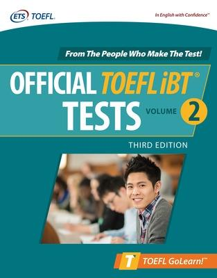 Official TOEFL iBT Tests Volume 2, Third Edition by Educational Testing Service