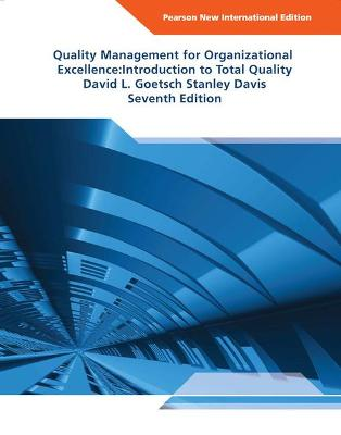 Quality Management for Organizational Excellence Pearson New International Edition by David L. Goetsch