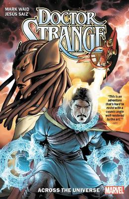 Doctor Strange By Mark Waid Vol. 1: Across The Universe by Mark Waid
