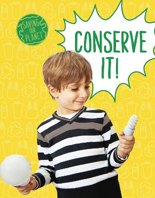 Conserve It! by Mary Boone
