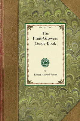 Fruit-Growers Guide-Book book
