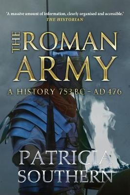 The Roman Army by Patricia Southern