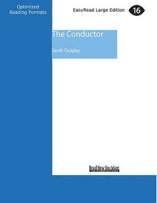 The Conductor (1 Volumes Set) by Sarah Quigley